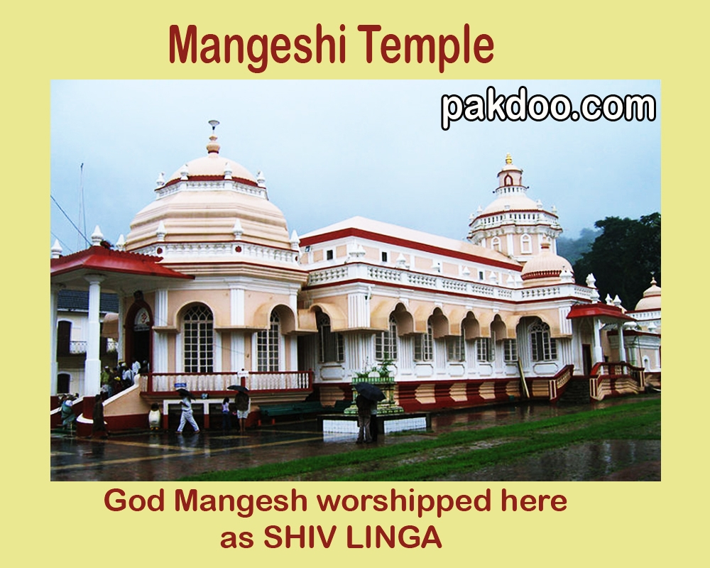 mangeshi temple is located in mangeshi village , goa.